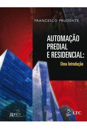 Automação Predial e Residencial - Uma Introdução - Prudente,Francesco | Tagrny.org