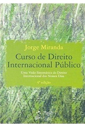 Curso de Direito Internacional Público - 4ª Ed. 2009 - Miranda,Jorge | Nisrs.org