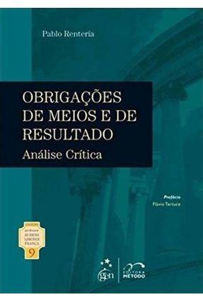 Obrigações de Meios e de Resultado - Análise Crítica - Col. Prof. Rubens Limongi França - Vol. 9 - Rentería,Pablo pdf epub