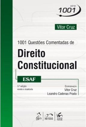 1001 Questões Comentadas de Direito Constitucional - Esaf - Série 1001 - 3ª Ed. 2014 - Cruz,Vitor | Hoshan.org