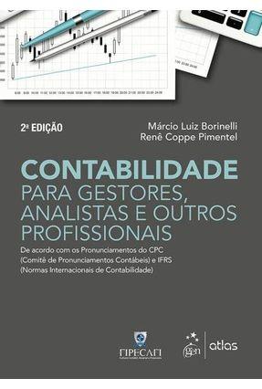 Curso de Contabilidade Para Gestores, Analistas e Outros Profissionais - 2ª Ed. 2017 - Pimentel,Renê Coppe Borinelli,Marcio Luiz pdf epub