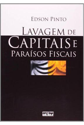 Lavagem de Capitais e Paraísos Fiscais - Pinto,Edson   Hoshan.org
