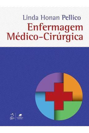 Enfermagem Médico-Cirúrgia - Pellico ,Linda Honan   Hoshan.org