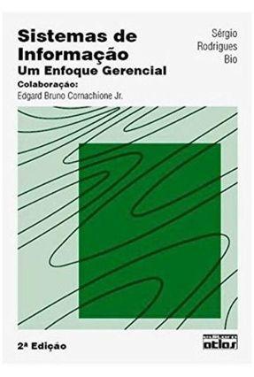 Sistemas de Informação - 2ª Ed. 2008 - Bio,Sergio Rodrigues | Tagrny.org