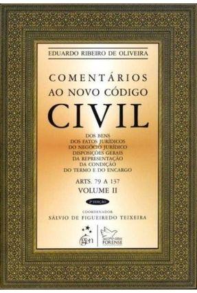 Comentários ao Novo Código Civil - Vol. II - Arts. 79 a 137 - 2ª Ed. 2012 - Oliveira,Eduardo Ribeiro de   Tagrny.org