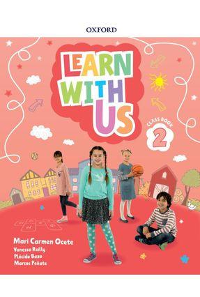 Learn With Us 2 Cb - Col. Learn With Us - Vanessa Reilly Carmen Ocete,Mari Morgan,Hawys pdf epub