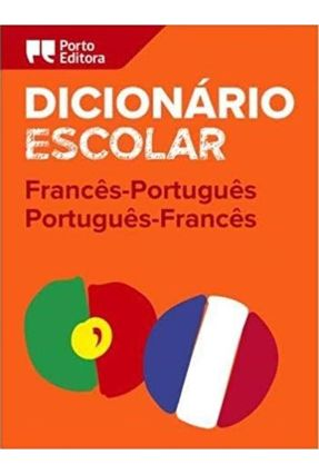 Dicionário Escolar De Francês-Português / Português-Francês - Editora,Porto   Hoshan.org