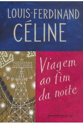 Viagem ao Fim da Noite - Ed. De Bolso - Celine,Louis-ferdinand | Nisrs.org