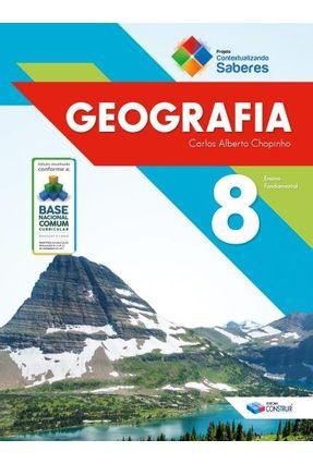 Contextualizando Saberes - Geografia - 8° Ano - Chopinho,Carlos Alberto   Hoshan.org