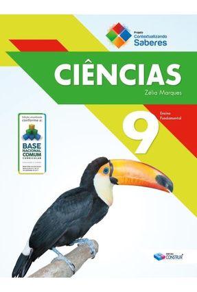 Contextualizando Saberes - Ciências - 9° Ano - Marques,Zélia | Tagrny.org