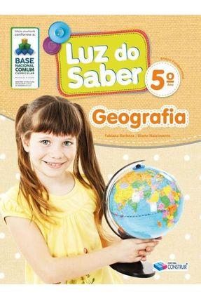 Luz Do Saber - Geografia  - 5° Ano - Barbosa,Fabiana Nascimento,Elaine | Tagrny.org