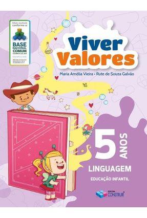 Viver Valores - Linguagem - 5 Anos - Nova Edição - Vieira,Maria Amélia Galvão,Rute Souza pdf epub