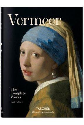 Vermeer - The Complete Works - Schütz,Karl | Hoshan.org