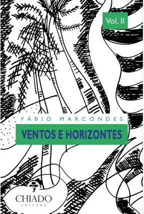 Ventos e Horizontes - Vol. II - Col. Passos Perdidos - Marcondes,Fábio | Hoshan.org