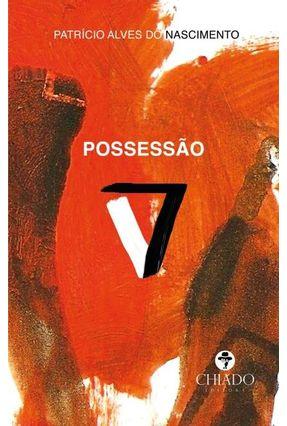 Possessão - Col. Prazeres Poéticos - Alves do Nascimento,Patrício pdf epub