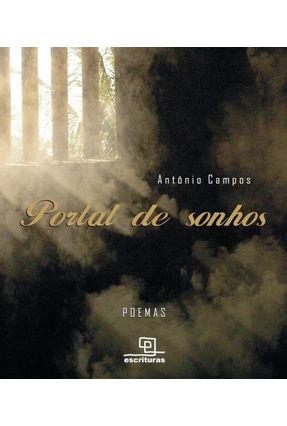 Portal de Sonhos - Campos,Antonio | Nisrs.org
