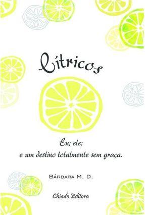 Cítricos Eu; Ele; E Um Destino Totalmente Sem Graça - Bárbara Morais Diniz | Tagrny.org