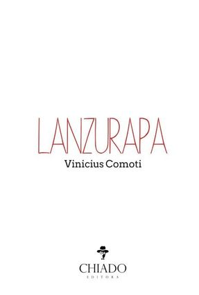 Lanzurapa - Col. Prazeres Poéticos - Comoti,Vinicius pdf epub