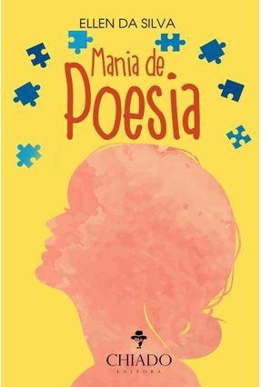 Mania de Poesia - Silva,Ellen Da   Nisrs.org