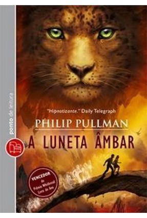 Luneta Âmbar - Ed. De Bolso - Pullman Philip   Hoshan.org