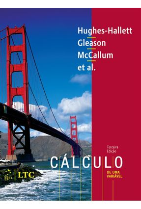 Cálculo de Uma Variável - 3ª Ed. - Hughes-hallett,Deborah | Tagrny.org