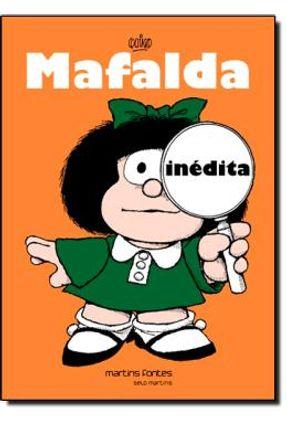 Mafalda Inédita - 2ª Ed. 2013