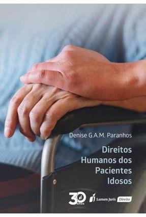 Direitos Humanos Dos Pacientes Idosos - Paranhos,Denise G. A. M. | Hoshan.org