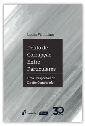 Delito De Corrupção Entre Particulares - Willadino,Lucas pdf epub