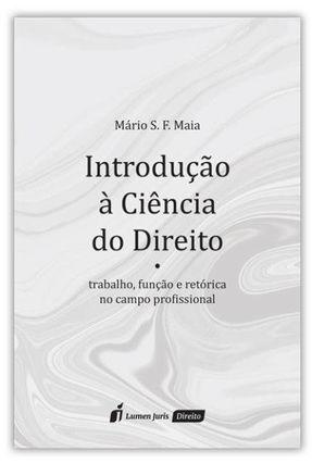 Introdução À Ciência Do Direito - Maia,Mário S. F. pdf epub