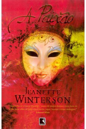 A Paixão - Winterson,Jeanette   Hoshan.org