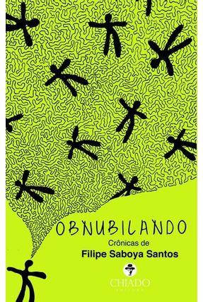 Obnubilando - Saboya Santos,Filipe | Hoshan.org