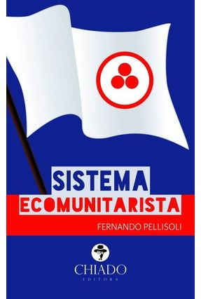 Sistema Ecomunitarista - Pellisoli,Fernando   Tagrny.org