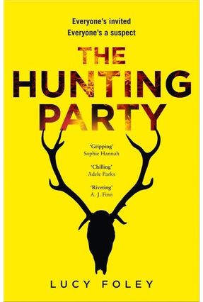 The Hunting Party - Foley,Lucy Foley,Lucy   Tagrny.org