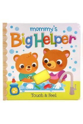 Mommy's Big Helper - Touch & Feel - Downy,Rufus | Hoshan.org