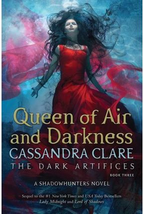Queen Of Air And Darkness - The Dark Artifices - Book 3 - Clare,Cassandra pdf epub