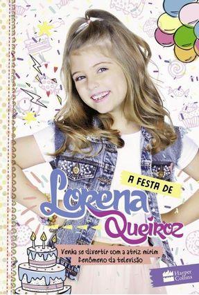 A Festa de Lorena Queiroz - Acompanha Cartela de Adesivos - Queiroz,Lorena pdf epub