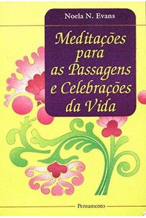 Meditacoes Para As Passagens e Celebracoes da - Evans,Noela pdf epub