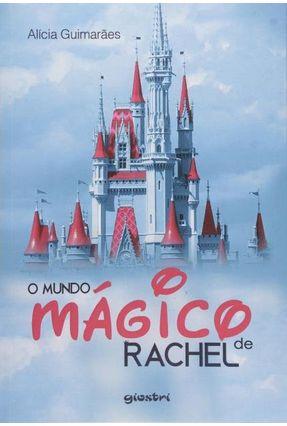 O Mundo Magico De Rachel - Guimaraes,Alicia   Hoshan.org