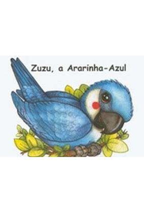 Zuzu, A Ararinha Azul - Meus Bichinhos II - Paula Regis Junqueira   Hoshan.org