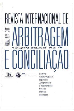 Revista Internacional De Arbitragem E Conciliação - Ano IV - 2011 - Associação Portuguesa de Arbitragem | Hoshan.org