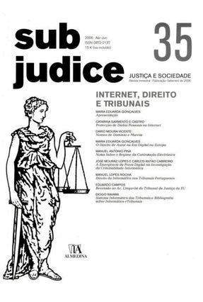 Sub Judice 35 - Internet -  Direito E Tribunais - Col. Revista - Sub Judice - Almedina | Hoshan.org