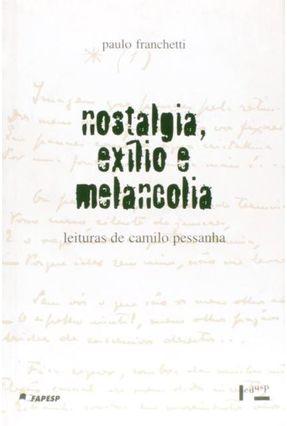 Nostalgia Exilio e Melancolia - Franchetti,Paulo | Hoshan.org