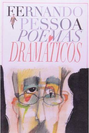 Poemas Dramáticos - Pessoa,Fernando   Tagrny.org