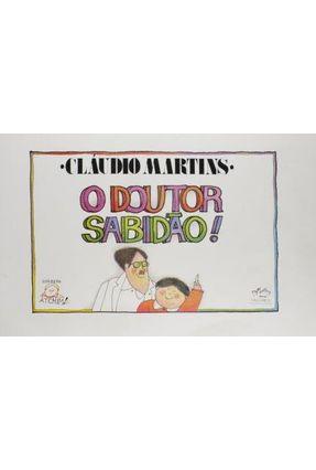 Doutor Sabidão, o - Martins,Cláudio   Nisrs.org