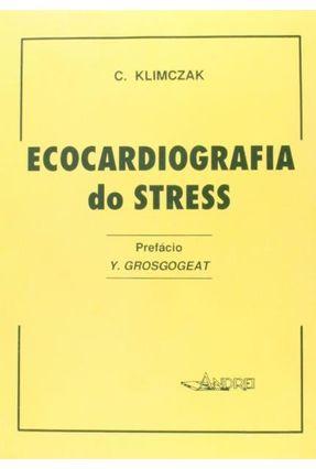 Ecocardiografia do Stress - Klimczak,Christophe | Nisrs.org