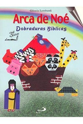 Arca De Noe  (C.Dobraduras Biblicas) - Lombardi,Glaucia   Hoshan.org