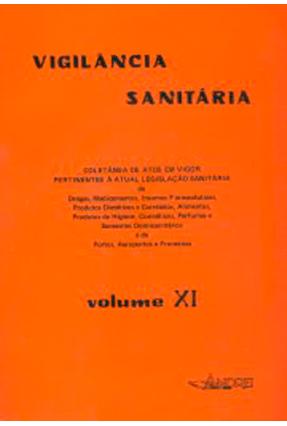 Vigilancia Sanitaria - Vol. XI - Vários Autores | Tagrny.org