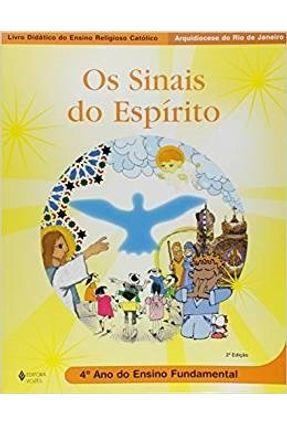 Os Sinais do Espírito - 4º Ano - Ensino Fundamental - Editora Vozes | Tagrny.org