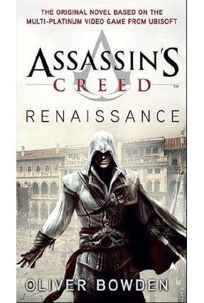 Assassin's Creed - Renaissance - Bowden,Oliver   Hoshan.org