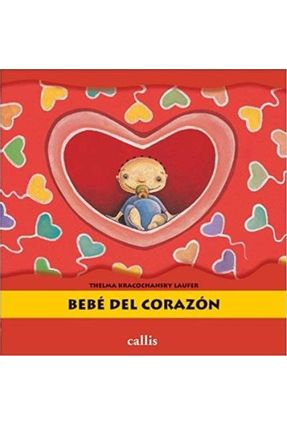 Bebe Del Corazon - Laufer,Thelma Kracochansky   Hoshan.org
